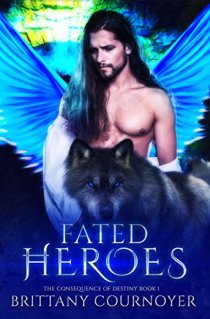 Fated heroes