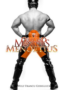 Of gods and monsters