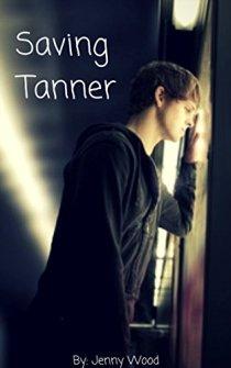 Saving Tanner
