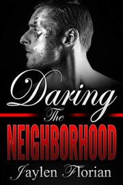 daring the neighborhood